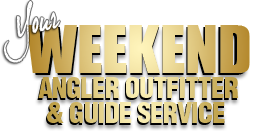 Your Weekend Angler Outfitter